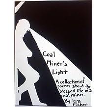 Coal Miner's Light