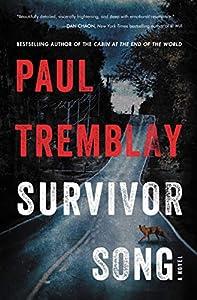 Survivor Song: A Novel (English Edition)