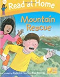 Read at Home: More Level 5c: Mountain Rescue (Read at Home Level 5)