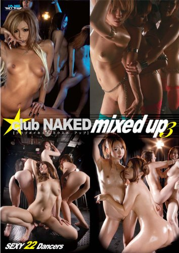 club NAKED mixed up(3) [DVD]