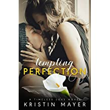 Tempting Perfection (Timeless Love Novel Book 3)