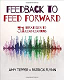 Feedback to Feed Forward: 31 Strategies to Lead Learning