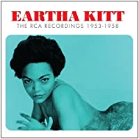 The RCA Recordings 1953-1958 by Eartha Kitt