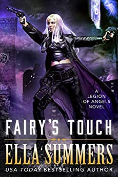 Fairy's Touch (Legion of Angels Book 7) by [Summers, Ella]