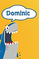 """Dominic: Personalized Shark Isometric DOT Paper notebook for Kids  120 pages 6""""x9"""""""