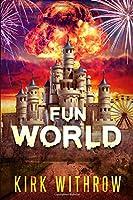 Fun World: A Zombie Tale