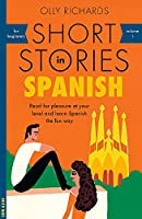 Short Stories in Spanish for Beginners (Teach Yourself)