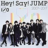 Hey! Say! JUMP 2007-2017 I/O(通常盤)