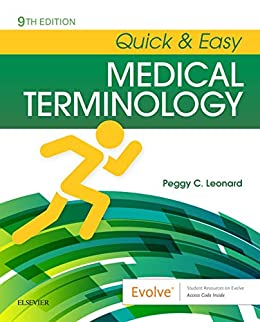Quick & Easy Medical Terminology - E-Book by [Leonard, Peggy C.]