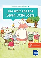 The Wolf and the Seven Little Goats: Buch + Augmented (DELTA Primary Readers)