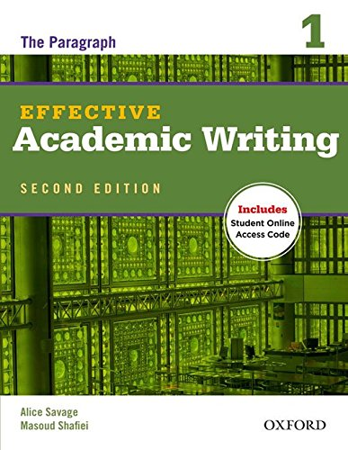 Download Effective Academic Writing: The Paragraph, Level 1 (Effective Academic Writing Second Edition) 0194323463