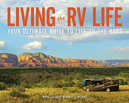 Living the RV Life: Your Ultimate Guide to Life on the Road (English Edition)