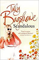 Scandalous by Tilly Bagshawe(1905-07-02)