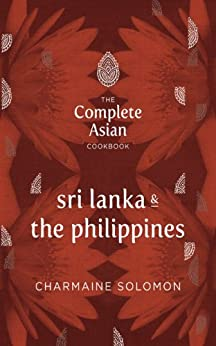 The Complete Asian Cookbook: Sri Lanka & The Philippines by [Solomon, Charmaine]