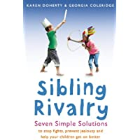 Sibling Rivalry: Seven Simple Solutions (English Edition)
