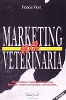 Marketing na Veterinária 2001 (Em Portuguese do Brasil)