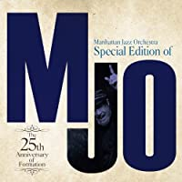Special Edition of MJO ~The 25th Anniversary of Formation~