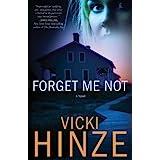 Forget Me Not: A Novel (Crossroads Crisis Center Book 1)