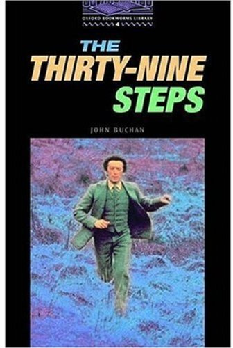 The Thirty-Nine Steps: Level 4 (Oxford Bookworms Library  Thriller & Adventure)の詳細を見る