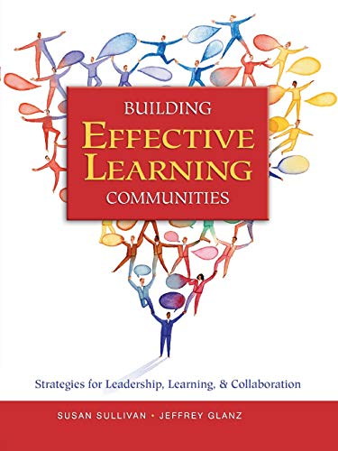 Download Building Effective Learning Communities: Strategies for Leadership, Learning, & Collaboration 0761939830