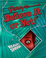 Ripley's Believe It Or Not! Reality Shock! (ANNUAL)