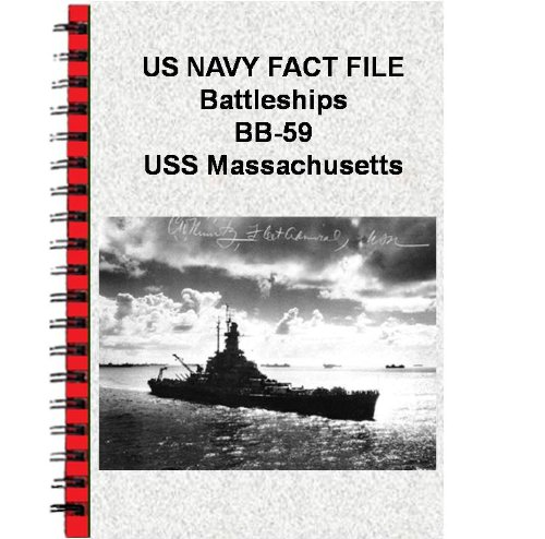 US NAVY FACT FILE Battleships BB-59 USS Massachusetts (English Edition)
