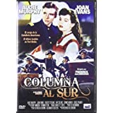 Column South [DVD Region 2 Import] (1953) Starring Audie Murphy, Dennis Weaver, Robert Sterling, Joan Evans by Audie Murphy