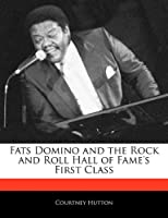 Fats Domino and the Rock and Roll Hall of Fame's First Class