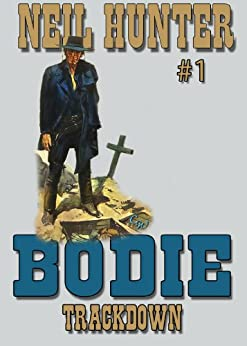 Trackdown (A Bodie the Stalker Western Book 1) by [Hunter, Neil]