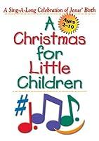 Christmas for Little Children