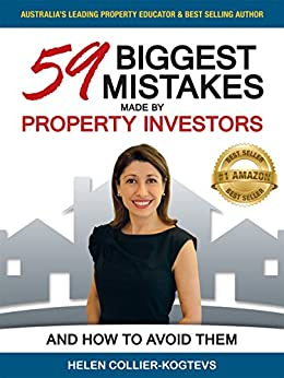 59 Biggest Mistakes Made by Property Investors and How to Avoid Them by [Collier-Kogtevs, Helen]