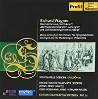 Wagner: Opera Scenes From Tannhauser, Lohengrin, The Flying Dutchman, and the Mastersingers of Nurnberg (2009-06-30)