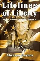 Lifelines of Liberty