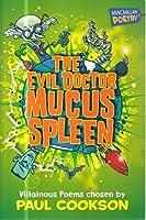 Evil Doctor Mucus Spleen