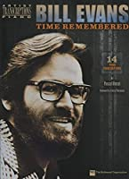 Bill Evans - Time Remembered: Piano (Artist Transcriptions) by Bill Evans(2013-12-01)