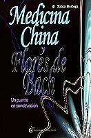 Medicina china y Flores de Bach: Un puente en construcción
