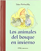 Los animales del bosque en invierno / The forest animals in winter: The Forrest Criatures in Winter