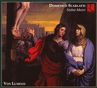 Scarlatti: Stabat Mater by Vox Luminis (2008-01-08)