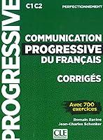 Communication progressive du français. Niveau perfectionnement. Corrigés