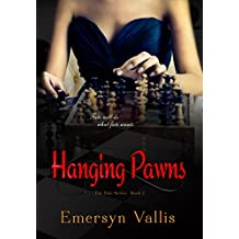 Hanging Pawns (The Fate Series Book 2)