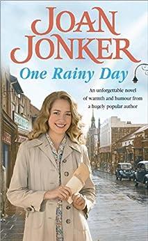One Rainy Day: Fate will always intervene in the face of true love… by [Jonker, Joan]