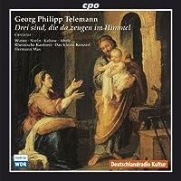 Georg Philipp Telemann: Drei sind, die da zeugen im Himmel by Georg Philipp Telemann (2007-05-30)
