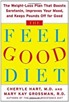 The Feel-Good Diet: The Weight-Loss Plan That Boosts Serotonin Improves Your Mood and Keeps Pounds Off for Good【洋書】 [並行輸入品]