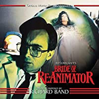 Bride Of Re-animator: Original Motion Picture