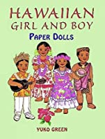 Hawaiian Girl and Boy Paper Dolls (Dover Paper Dolls)