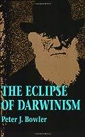 The Eclipse of Darwinism: Anti-Darwinian Evolution Theories in the Decades Around 1900