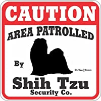 CAUTION AREA PATROLLED By Shih Tzu Security Co. サインボード:シーズー 注意 警戒中 セキュリティ 看板 Made in U.S.A [並行輸入品]