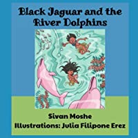Black Jaguar and the River Dolphins