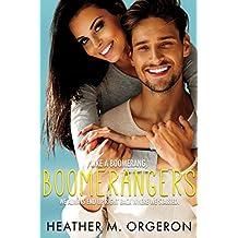 Boomerangers: A second chance romantic comedy