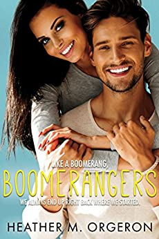 Boomerangers: A second chance romantic comedy by [Orgeron, Heather M.]